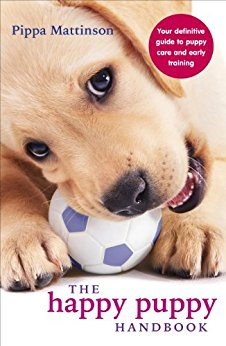 Best Puppy Training Book - The Happy Puppy Handbook: Your Definitive Guide to Puppy Care and Early Training